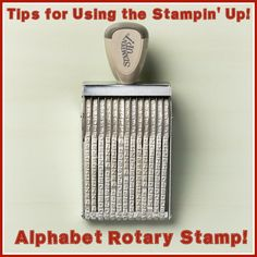 Stampin' Up Alphabet Rotary Stamp tips, stamping, handmade cards