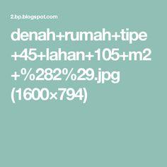 denah+rumah+tipe+45+lahan+105+m2+%282%29.jpg (1600×794)