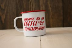 Mornings are not for questions. Mornings are for Coffee and Contemplation. - Jim Hopper, Stranger Things  - - - - - - - - - - - - - - - - - - - - - - - - - - - - - - - - - - - - This mug features a permanent vinyl application. The modern twist on a vintage-style mug gives you a product that's well suited for camping or every day enjoyment. > 12 oz Solid White Enamel Mug with Highlight Color Trim Finish > 3.5 Inch Diameter - Stands 3.25 Inches Tall > made from high quality carbon stee...