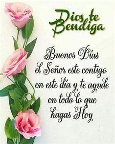 Good Morning Prayer, Good Morning Funny, Good Morning Love, Good Morning Friends, Morning Prayers, Morning Wish, Good Day Messages, Good Morning In Spanish, Spanish Inspirational Quotes