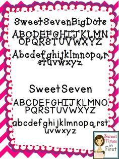 Sweet Times in First: SweetFonts!