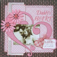 Daddy's heart scrapbooking# page# layout  09pg 15/16