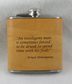 This listing is for ONE 6 oz stainless steel flask with a hand dyed engraved leather wrap. Add a special engraved note on the backside of the flask - FOR FREE! And a free cotton gift bag for each flask! - No need to gift wrap yourself! Great Quotes, Inspirational Quotes, Motivational Quotes, Funny Quotes, Whiskey Quotes, Valentine Day Gifts, Valentines, Cotton Gifts, Ernest Hemingway
