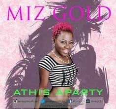 Miz Gold releases 'AThis Aparty'