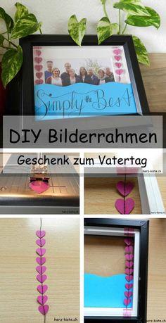 DIY Geschenkidee zum Vatertag: einen Bilderrahmen mit Handlettering und einer Herzchengirlande schenken