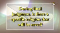 During final judgment, is there a specific religion that will be saved? #BroEliBibleExpo