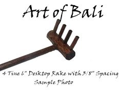 Art of Bali has been creating and selling beautiful Zen Gardens and Zen Garden Rakes for 10 years. Currently we create a large variety of desktop rakes (approximately 6 long) as well as rakes usable in outdoor Zen Gardens. Please see our Etsy Store for details. This item is a single 4 tine rake desktop rake as pictured. Our desktop rakes are approximately 6 long and a head with as listed below.  Desktop Rake head widths  6 tine = approximately 2 5 Tine = approximately 1 7/8 4 tine…