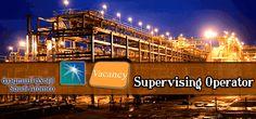 Vacancies in Saudi Aramco as Supervising Operator in Saudi Arabia Visit jobsingcc.com for more info @ http://jobsingcc.com/vacancies-in-saudi-aramco-as-supervising-operator/