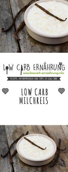 Low Carb Rezept für leckeren Milchreis ohne Zucker und mit wenig Kohlenhydraten. Low Carb, zuckerfrei und einfach und schnell zum Nachmachen. Perfekt zum Abnehmen.