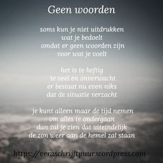 Snap Quotes, Poem Quotes, Words Quotes, Wise Words, Life Quotes, Sayings, Missing Quotes, Dutch Quotes, Strong Words