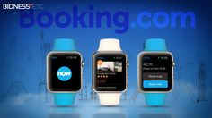 "Apple Watch Gets ""Booking Now"" App By Booking.Com"