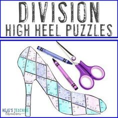 DIVISION High Heel Puzzles | Mothers Day Math Centers, Games, or Activities | 3rd, 4th, 5th grade, Activities, Basic Operations, Games, Holidays/Seasonal, Homeschool, Math, Math Centers 3rd Grade Classroom, Special Education Classroom, Reading Recovery, Ell Students, Math Division, Math Math, Homeschool Math, Summer School, Rubrics
