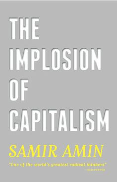 LSE Review of Books – Book Review: The Implosion of Capitalism by Samir Amin