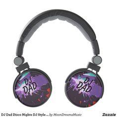 #DJDad #DiscoNights #DJStyleHeadphones by #MoonDreamsMusic