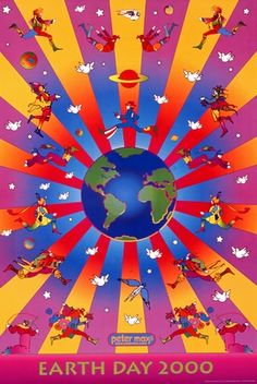 earth day 2000 - Google Search Hippie Peace, Hippie Art, Peter Max Art, 60s Art, Graffiti, Psychedelic Art, Surreal Art, Of Wallpaper, American Artists