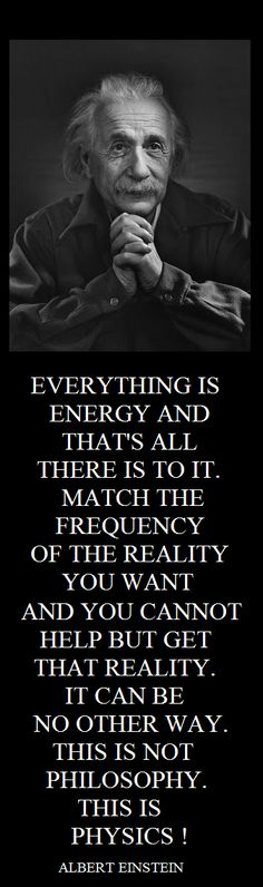 Everything is Energy !