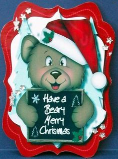 Have a Beary Merry Christmas Red  on Craftsuprint designed by Ceredwyn Macrae - made by Cheryl French - Printed twice onto glossy photo paper. Cut out all elements of one sheet and just the bear of the second sheet. Attached to card stock using glue. Trimmed to shape. Attached front to back using glue. Added second bear with 1mm foam pads. Added glitter and gems. - Now available for download!