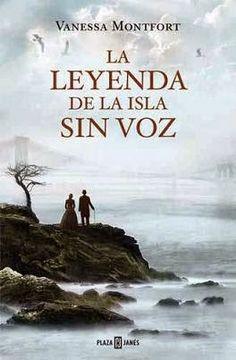La leyenda de la isla sin voz, Vanessa Montfort, Novela histórica, Charles Dickens, Isla de Blackwell, Nueva York,