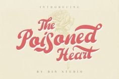 The Poisoned Heart is an exquisite handwritten font, masterfully designed to become a true favorite. It maintains its classy calligraphic... Script Logo, Handwritten Fonts, Typography Fonts, Typography Invitation, Vintage Fonts Free, Retro Vintage, Cool Fonts, New Fonts, Awesome Fonts