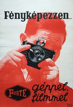 Révai Nyomda, Take your photos with Forte camera to Forte film. Hungarian advertising poster, via vatera Poster Photography, Photography Illustration, Vintage Photography, Vintage Advertising Posters, Vintage Advertisements, Vintage Posters, Poster Art, Typography Poster, Vintage Labels