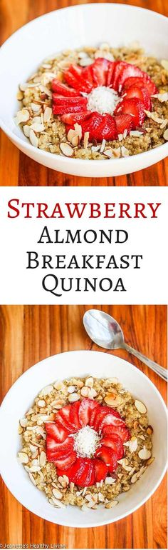 Strawberry Almond Breakfast Quinoa Recipe - a healthy and nutritious meal, packed with protein, fiber, vitamins, and minerals. From the Natural Pregnancy Cookbook ~ http://jeanetteshealthyliving.com #fcpinpartners
