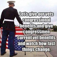 Let's take care of our veterans as they've taken care of our freedoms & national safety.