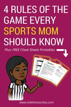 "As a first-time or sparingly-seasonal sports mom it's easy to forget the ""rules"" of the game. THESE RULES CAN BE APPLIED ON JUST ABOUT EVERY SIDELINE; NO MATTER THE GAME! #SidelineSociety"