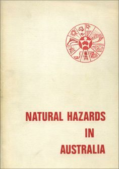 #nabibgeo Natural hazards in Australia : proceedings of a symposium / sponsored by Australian Academy of Science, Institute of Australian Geographers, Academy of the Social Sciences in Australia ; editors, R.L. Heathcote and B.G. Thom. Canberra : Australian Academy of Science, 1979 [DATA: 05/12/2013]