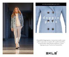 Il modello doppiopetto: un look boyisch che dona alla donna un risultato femminile e di tendenza. Tu che ne pensi? #ekle #InsideBeauty