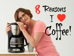 Why do you love coffee?? Check out this blog and see which if not all these reasons apply to you. #lovecoffee