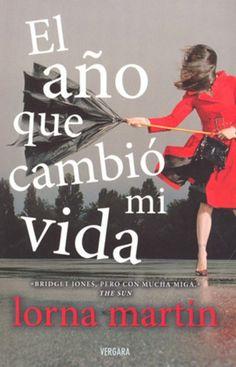 El año que cambió mi vida/ Lorna Martín