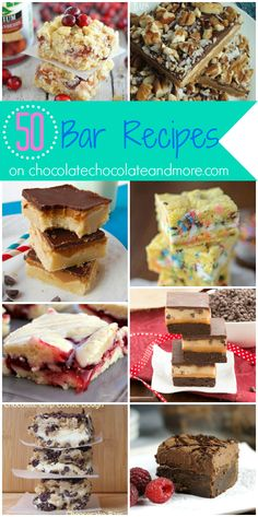 50 Bar Recipes-Brownies, Blondies, Cheesecakes and more-because you can never have too many go to recipes! On Chocolate Chocolate and More