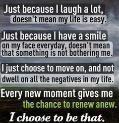 ..and I'm happy with the choices that I made in my life...no regrets...just lessons learned :)