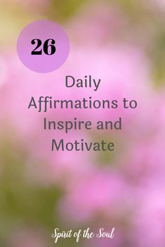 26 Daily Affirmations to Inspire and Motivate 26 Daily Affirmations to grow your practice of peace and wellness. Daily Positive Affirmations, Morning Affirmations, Mindfulness Activities, Mindfulness Quotes, Quotes To Live By, Me Quotes, Bucket List Quotes, Helping Others, Inspirational Quotes