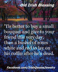 Old Irish Quote ...