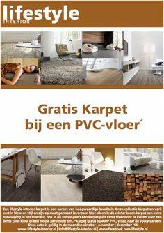 lifestyle-interior.nl woonmaand acties. Gedurende de maanden oktober-november-december, bij aankoop van min. 40m2 uit onze PVC collectie een gratis karpet