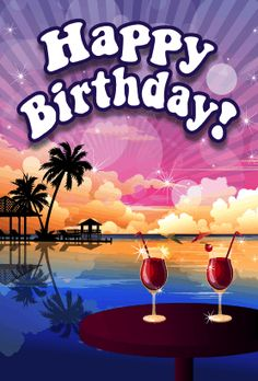 This Beach Sunset Theme Birthday Card includes a pair of tropical drinks sitting on a table overlooking a tropical lagoon. Free to download and print