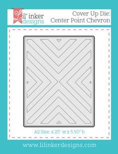 Cover Up Die: Center Point Chevron