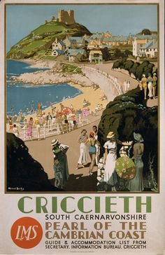holiday poster Criccieth Pearl of the Cambrian Coast Posters Uk, Train Posters, Railway Posters, Illustrations And Posters, Poster Prints, Retro Posters, British Travel, British Seaside, British Isles