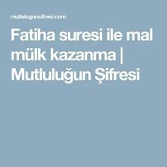 Fatiha suresi ile mal mülk kazanma | Mutluluğun Şifresi Malta, Islam, Prayers, Spirituality, Moonlight, Istanbul, Diy Crafts, Pictures, Malt Beer