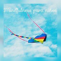 mindfulness para niños -- www.deorugasymariposas.com