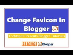 How To Change Favicon In Blogger - Hindi Urdu
