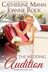 The Wedding Audition by Catherine Mann & Joanne Rock  ebook deal