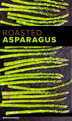Roasted Asparagus // healthy recipes // quick // simple // vegetarian // vegan // roasting veggies // side dishes // 5 ingredients or less // under 50 calories // lunches // dinners // Beachbody // BeachbodyBlog.com