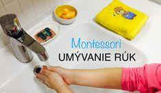 Montessori praktický život - Umývanie rúk Montessori Activities, Personal Care, Self Care, Personal Hygiene