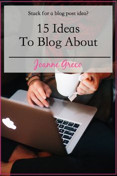 Stuck for ideas! Here's 15 of them.  #blogging #blogposts #writing #blogideas