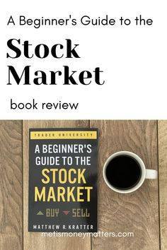 The Beginner's Guide to the Stock Market is a fantastic introductory resource for anyone looking to add stocks to their family's finances. Find yourself just wondering where to begin, or how to start? Struggling to make sense of definitions, terms, strategies, and the like? Both the long-term investor and short(-er) term trader can gain from Mr. Kratter's compact presentation of the essentials. Investing In Stocks, Investing Money, Finance Books, Finance Tips, Paying Back Student Loans, Budgeting Tips, Money Matters, Money Management, Money Tips