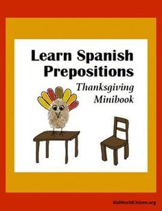 Super-cute little interactive minibook to learn the Spanish prepositions with a Thanksgiving turkey.