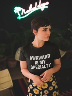 Awkward Is My Specialty - Awkward Graphic Tee Shirt - Sarcasm Gift, Sarcastic Tshirt - Funny friends gift - Aesthetic Clothing Womens Fashion Stores, Womens Clothing Stores, Fashion Women, Cheap Fashion, Golf Clothing, Fashion Top, Woman Clothing, Fashion 2018, Fashion Styles