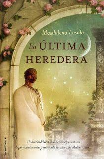 La última heredera - Magdalena Lasala